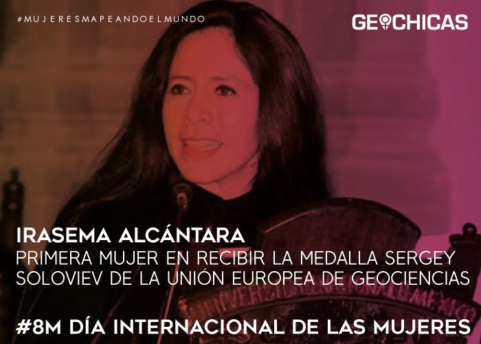 8M-Geochicas_Irasema-Alcantara